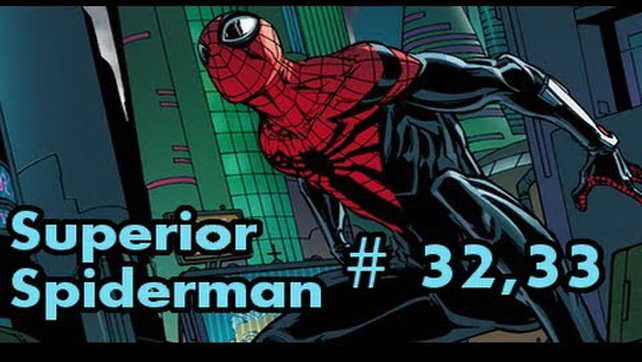 Superior Spider-Man returns!